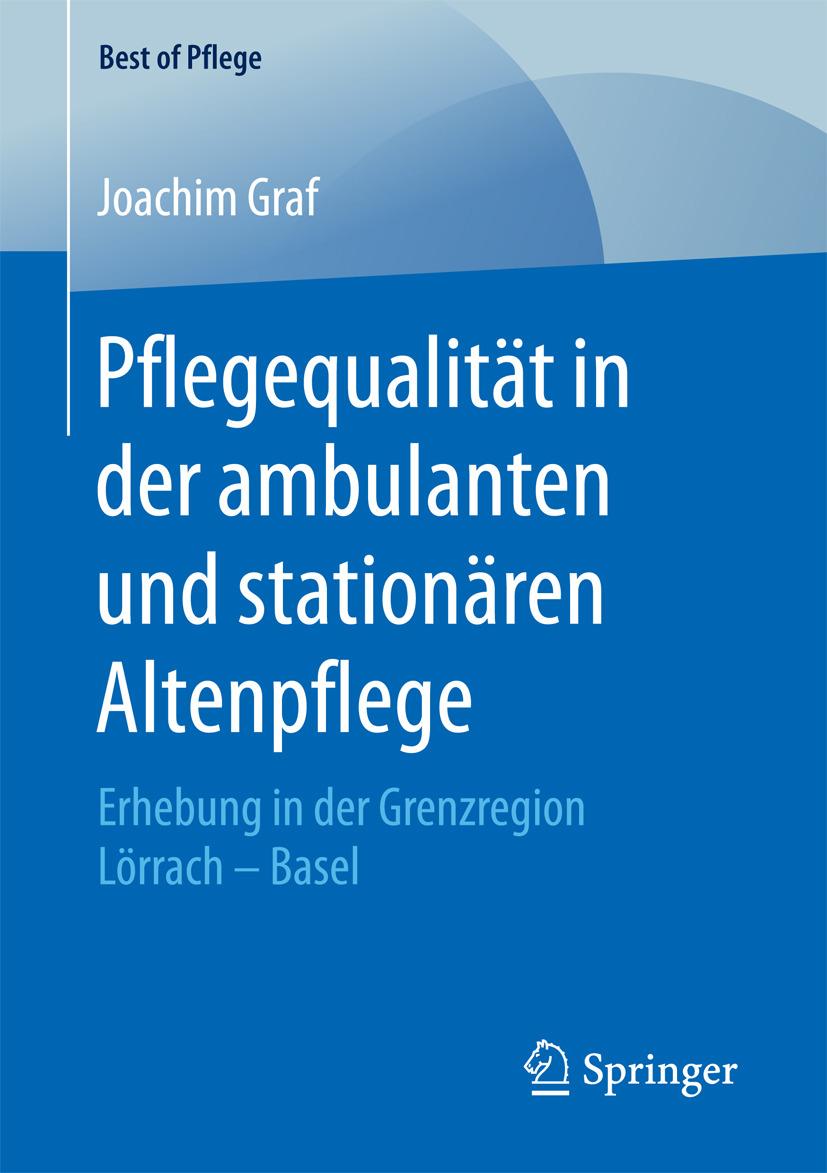 Graf, Joachim - Pflegequalität in der ambulanten und stationären Altenpflege, ebook