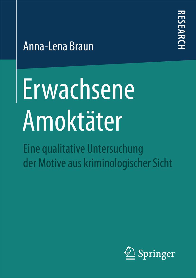 Braun, Anna-Lena - Erwachsene Amoktäter, ebook