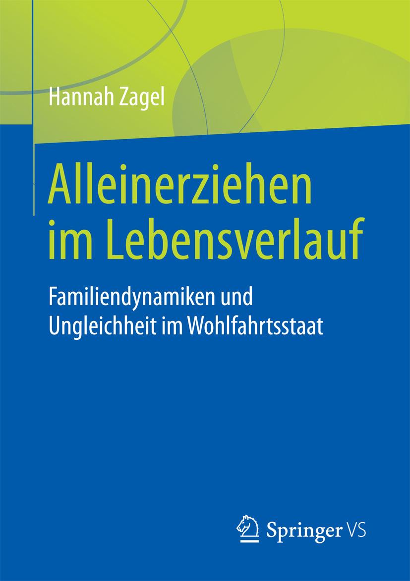 Zagel, Hannah - Alleinerziehen im Lebensverlauf, ebook