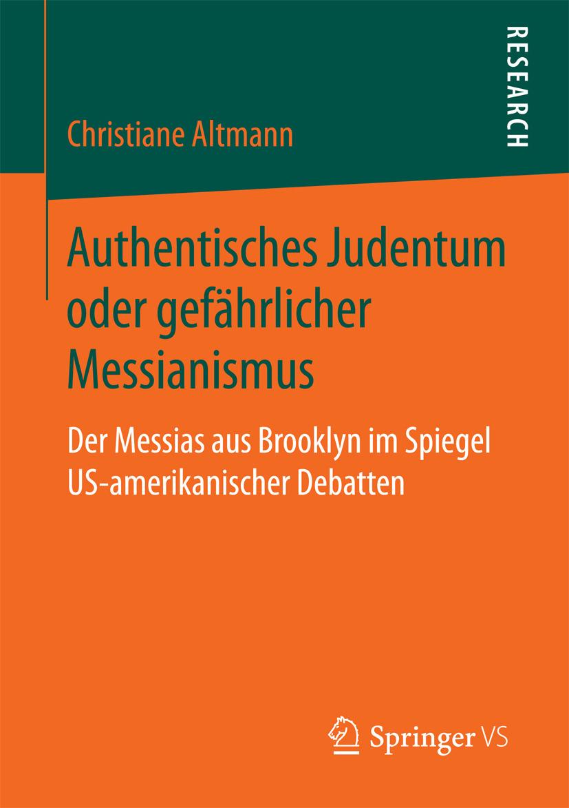 Altmann, Christiane - Authentisches Judentum oder gefährlicher Messianismus, ebook