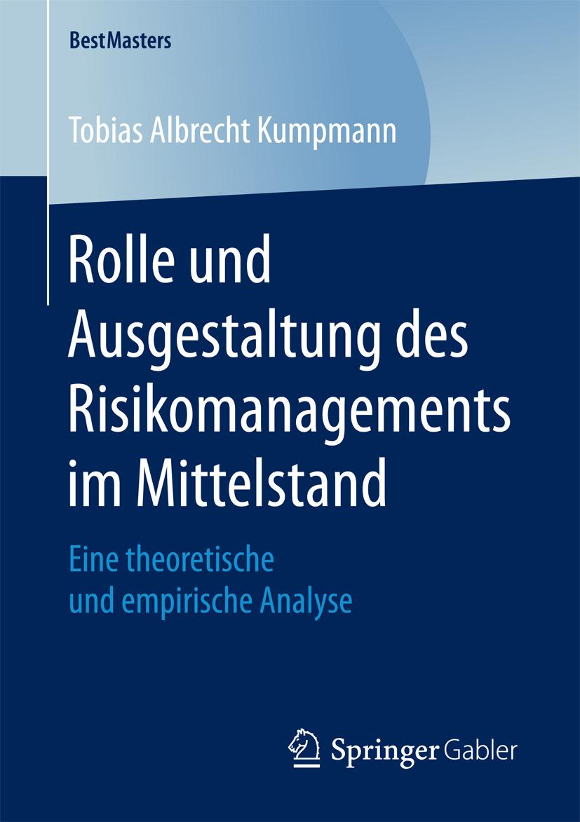Kumpmann, Tobias Albrecht - Rolle und Ausgestaltung des Risikomanagements im Mittelstand, ebook