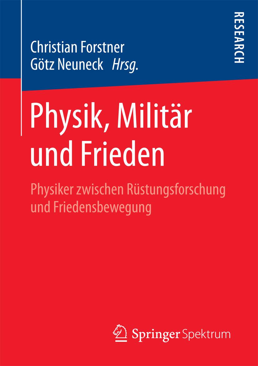 Forstner, Christian - Physik, Militär und Frieden, ebook