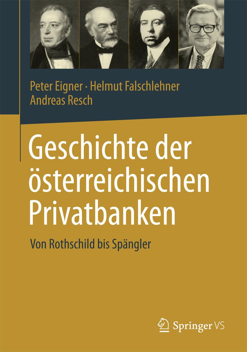 Eigner, Peter - Geschichte der österreichischen Privatbanken, ebook