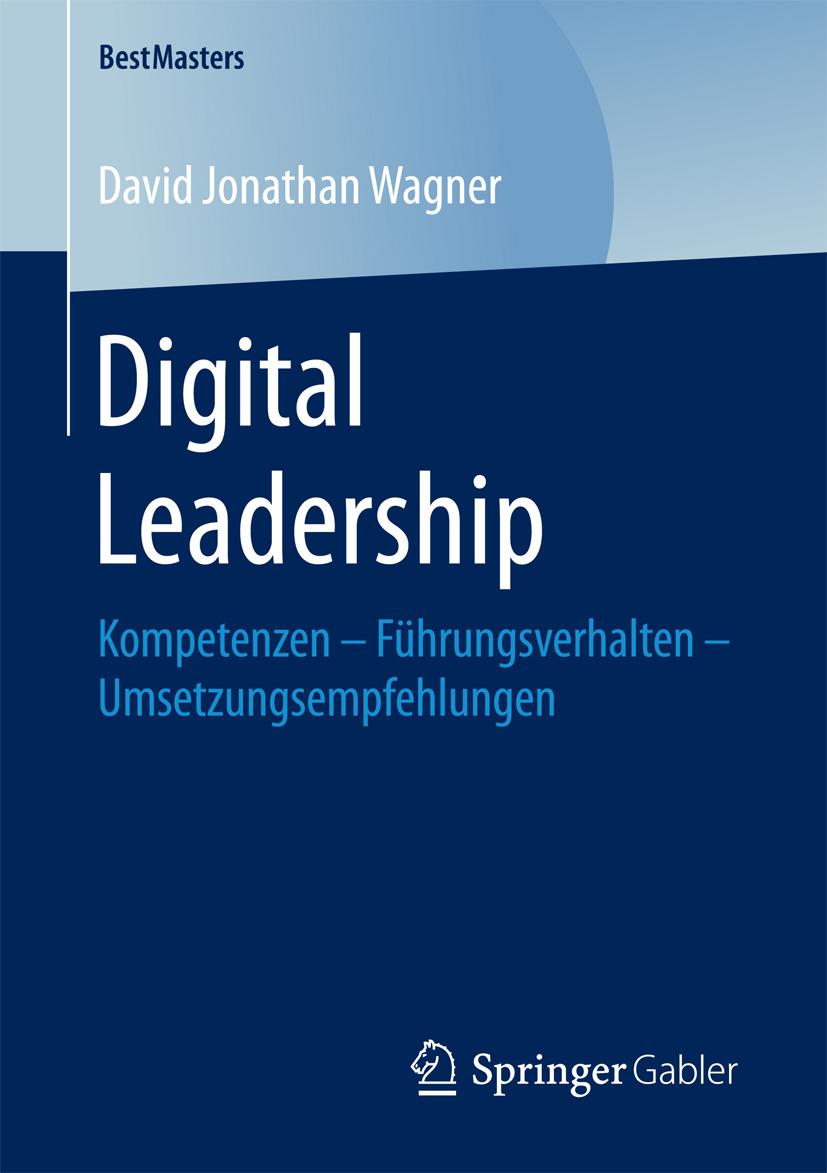 Wagner, David Jonathan - Digital Leadership, ebook