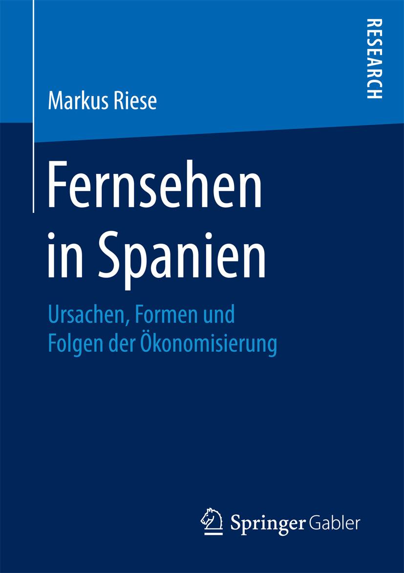 Riese, Markus - Fernsehen in Spanien, ebook