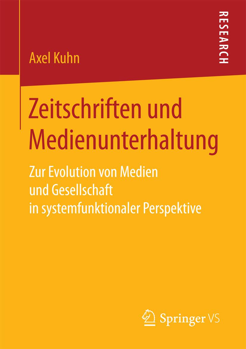 Kuhn, Axel - Zeitschriften und Medienunterhaltung, ebook