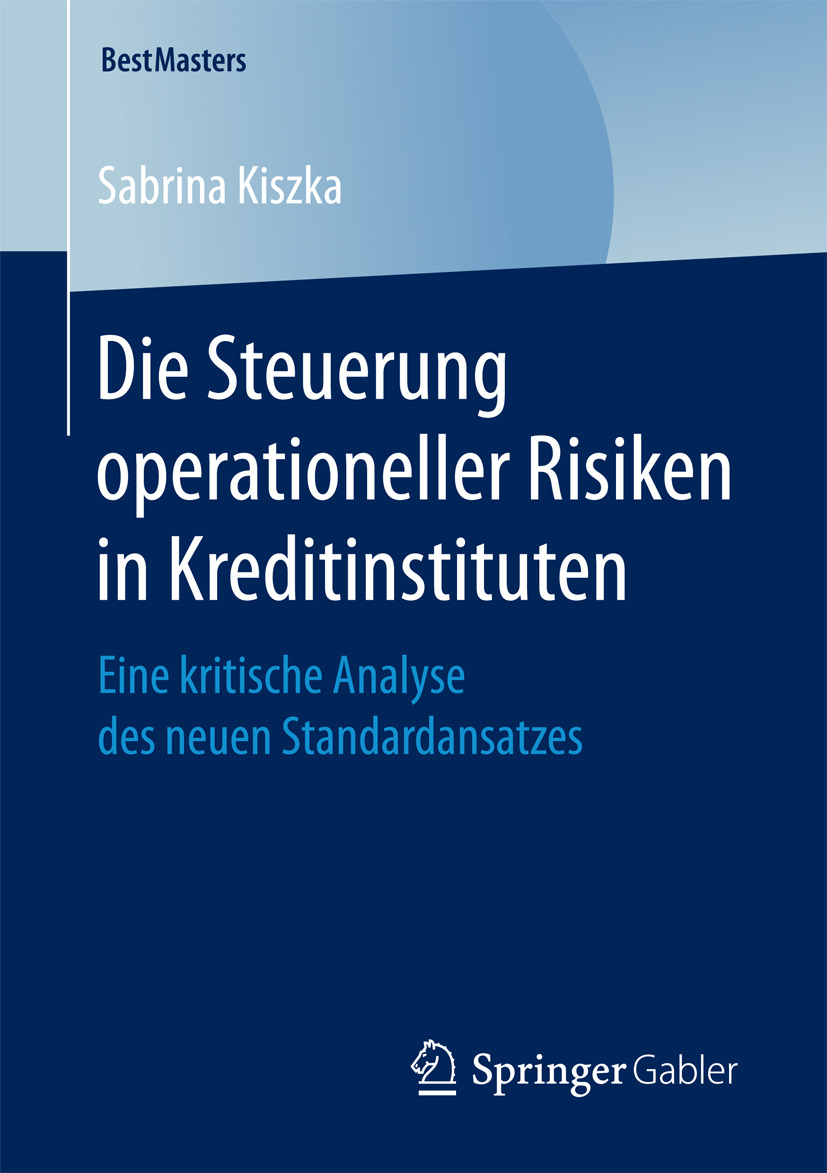 Kiszka, Sabrina - Die Steuerung operationeller Risiken in Kreditinstituten, ebook