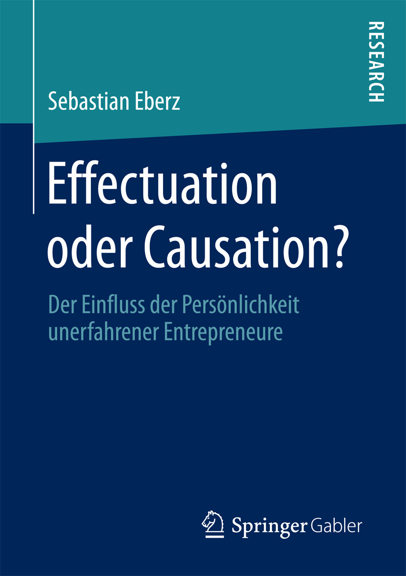 Eberz, Sebastian - Effectuation oder Causation?, ebook