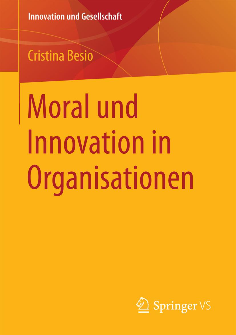 Besio, Cristina - Moral und Innovation in Organisationen, ebook
