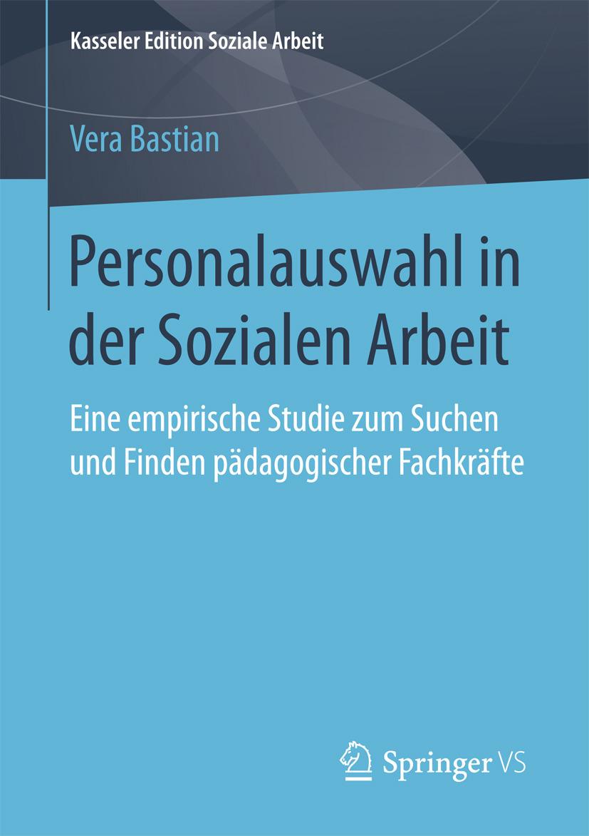 Bastian, Vera - Personalauswahl in der Sozialen Arbeit, ebook