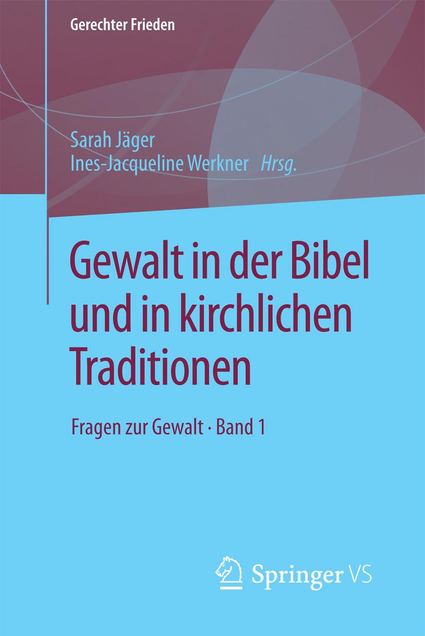 Jäger, Sarah - Gewalt in der Bibel und in kirchlichen Traditionen, e-bok