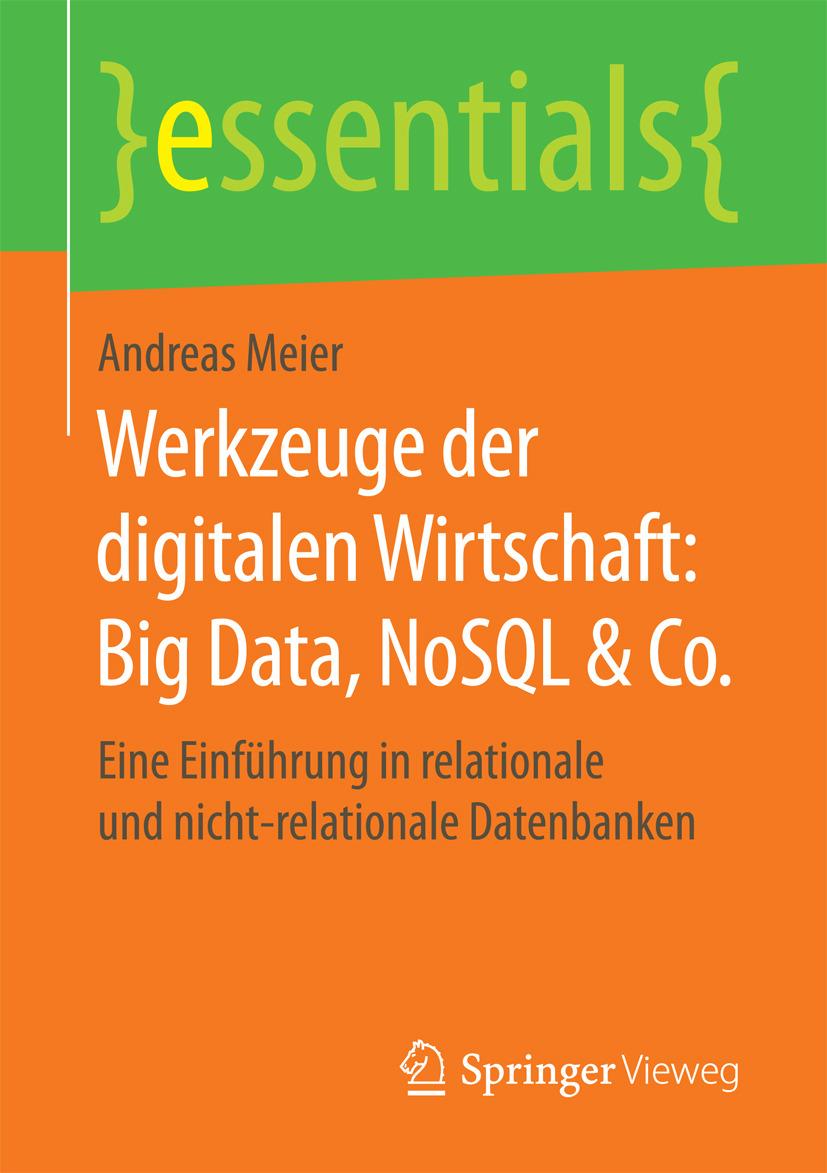 Meier, Andreas - Werkzeuge der digitalen Wirtschaft: Big Data, NoSQL & Co., ebook