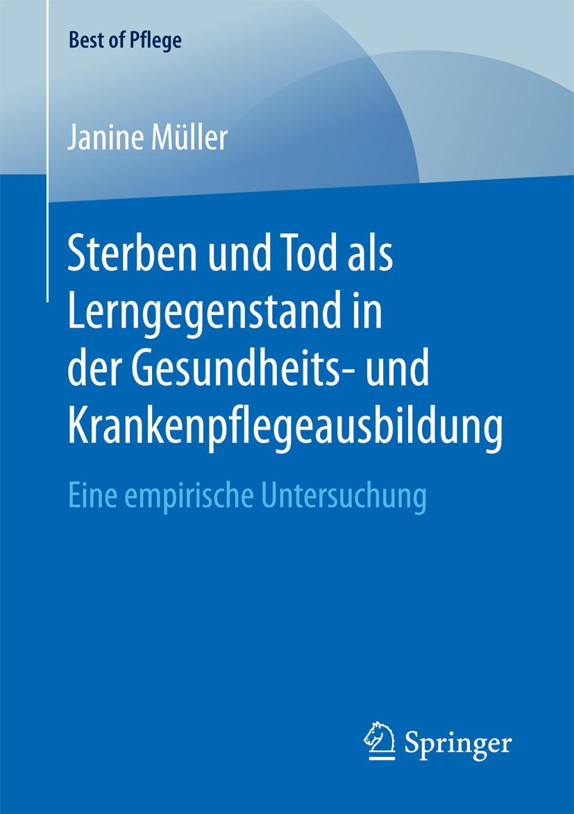 Müller, Janine - Sterben und Tod als Lerngegenstand in der Gesundheits- und Krankenpflegeausbildung., ebook