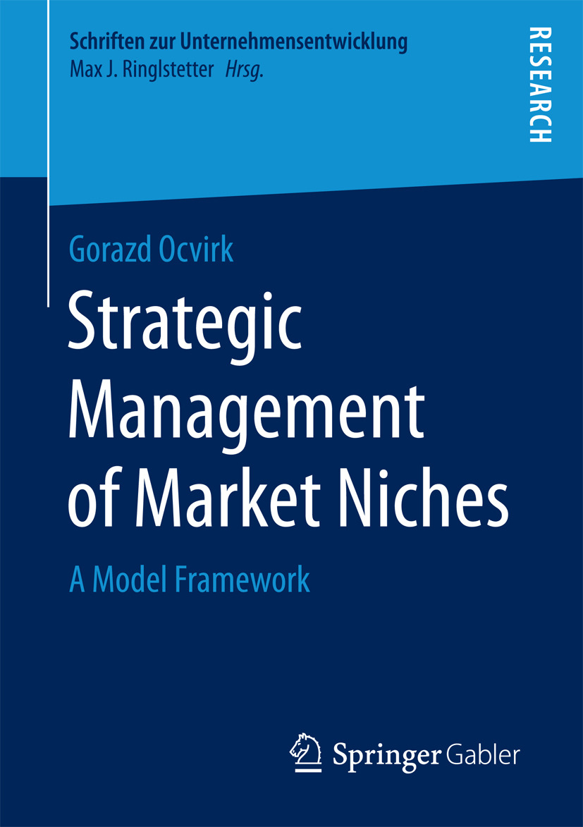 Ocvirk, Gorazd - Strategic Management of Market Niches, ebook