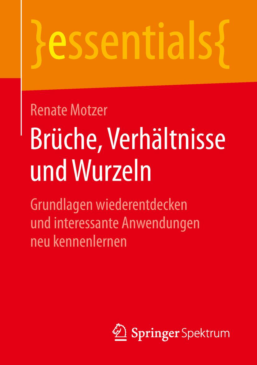 Motzer, Renate - Brüche, Verhältnisse und Wurzeln, ebook