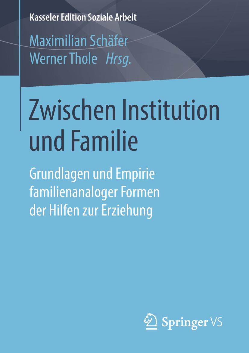 Schäfer, Maximilian - Zwischen Institution und Familie, ebook