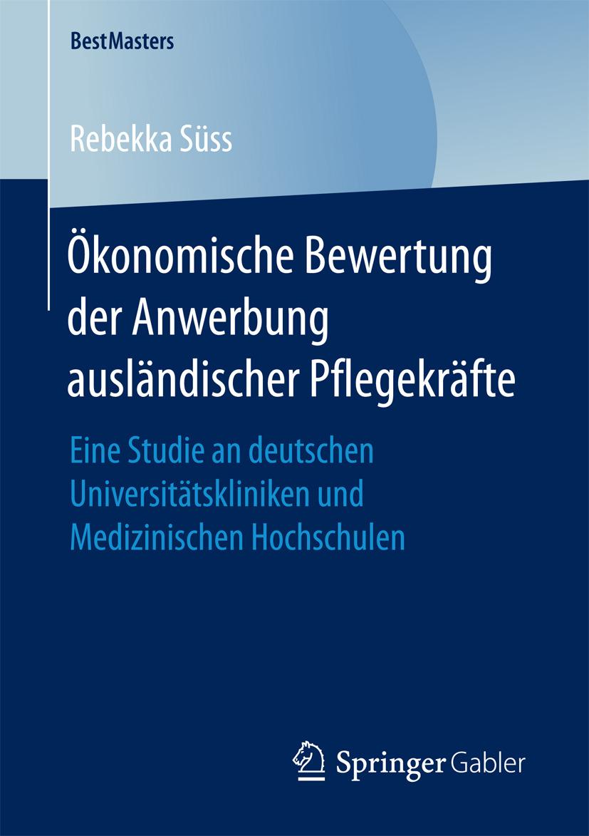 Süss, Rebekka - Ökonomische Bewertung der Anwerbung ausländischer Pflegekräfte, ebook
