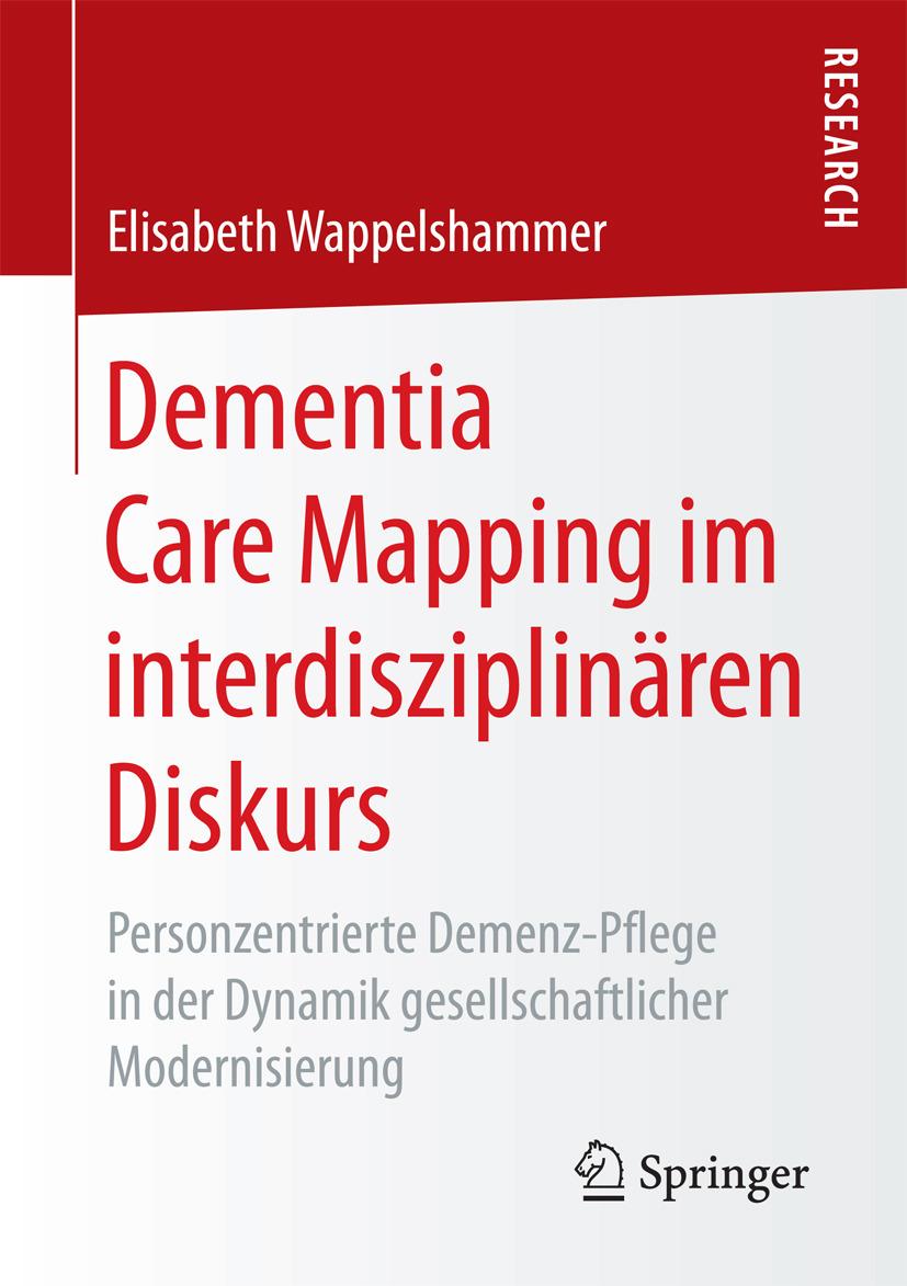 Wappelshammer, Elisabeth - Dementia Care Mapping im interdisziplinären Diskurs, ebook