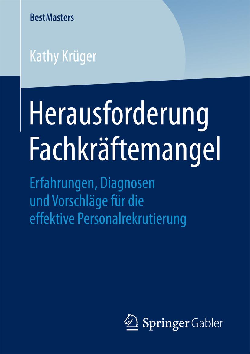 Krüger, Kathy - Herausforderung Fachkräftemangel, e-bok
