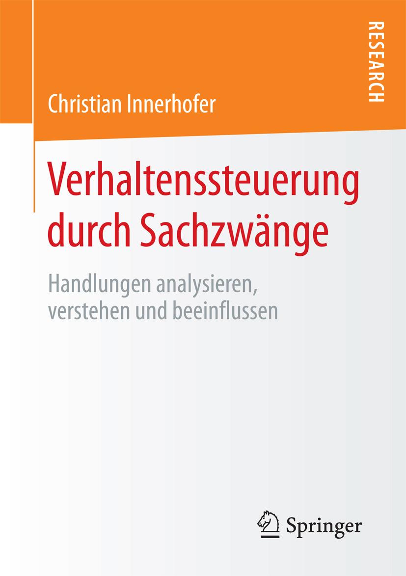 Innerhofer, Christian - Verhaltenssteuerung durch Sachzwänge, ebook