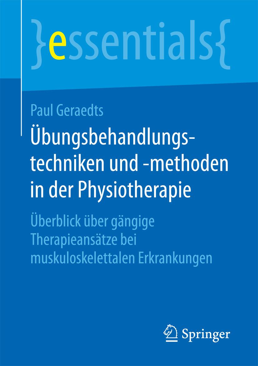 Geraedts, Paul - Übungsbehandlungstechniken und -methoden in der Physiotherapie, ebook
