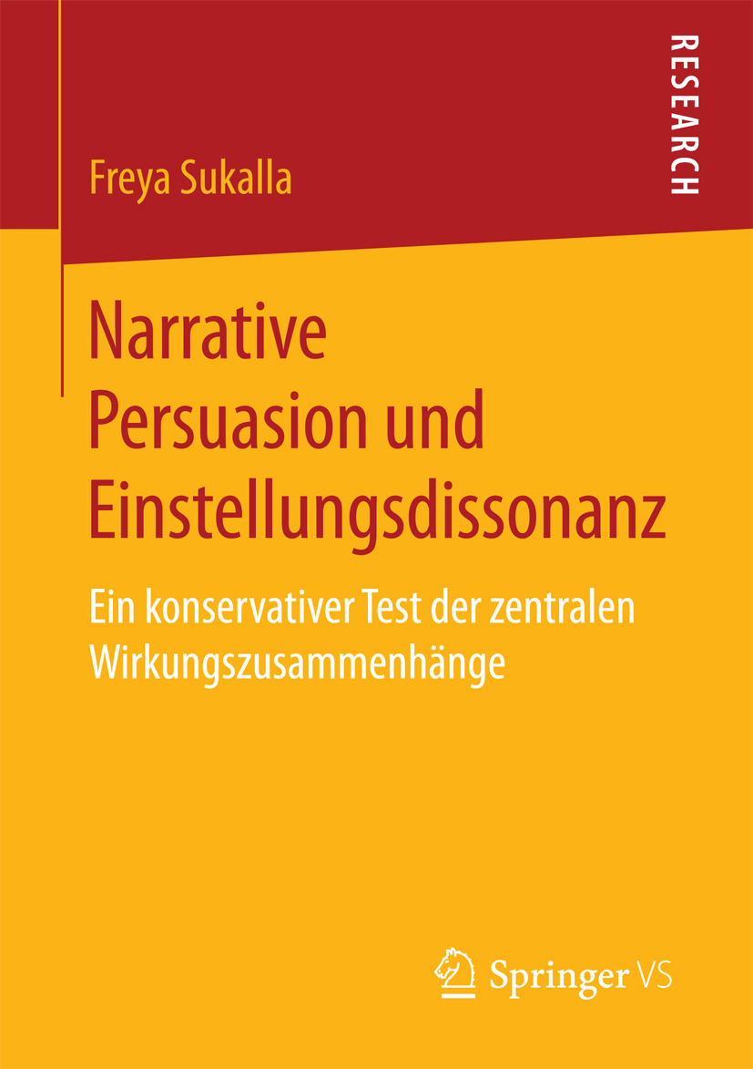 Sukalla, Freya - Narrative Persuasion und Einstellungsdissonanz, ebook