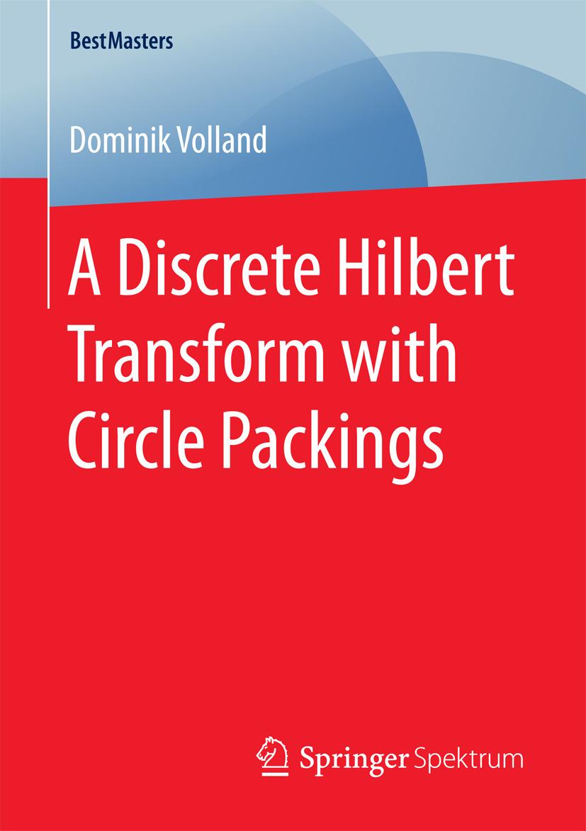 Volland, Dominik - A Discrete Hilbert Transform with Circle Packings, ebook