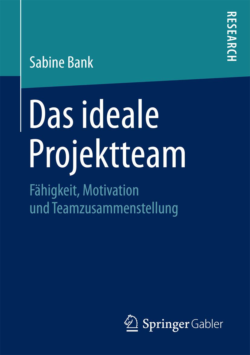 Bank, Sabine - Das ideale Projektteam, ebook
