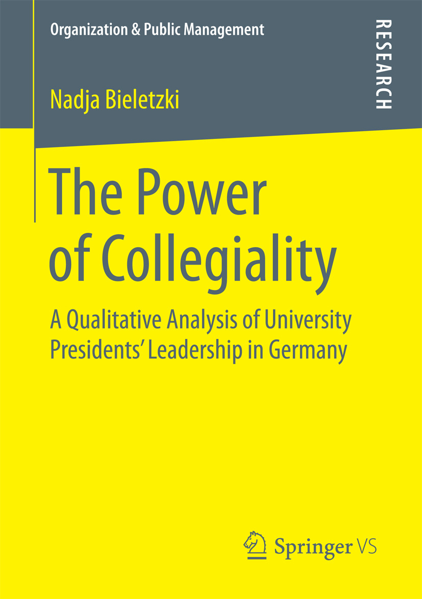Bieletzki, Nadja - The Power of Collegiality, ebook