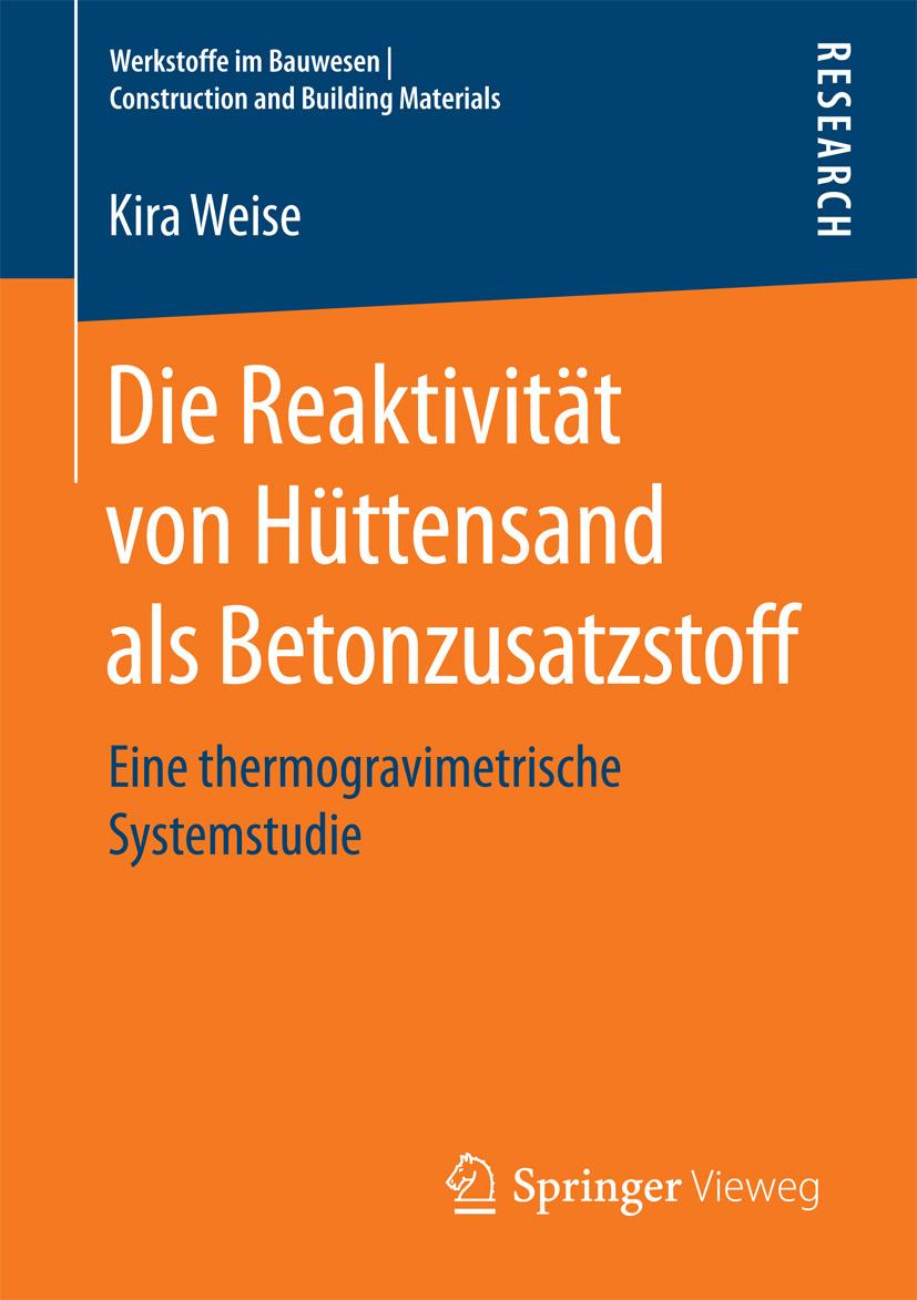 Weise, Kira - Die Reaktivität von Hüttensand als Betonzusatzstoff, ebook