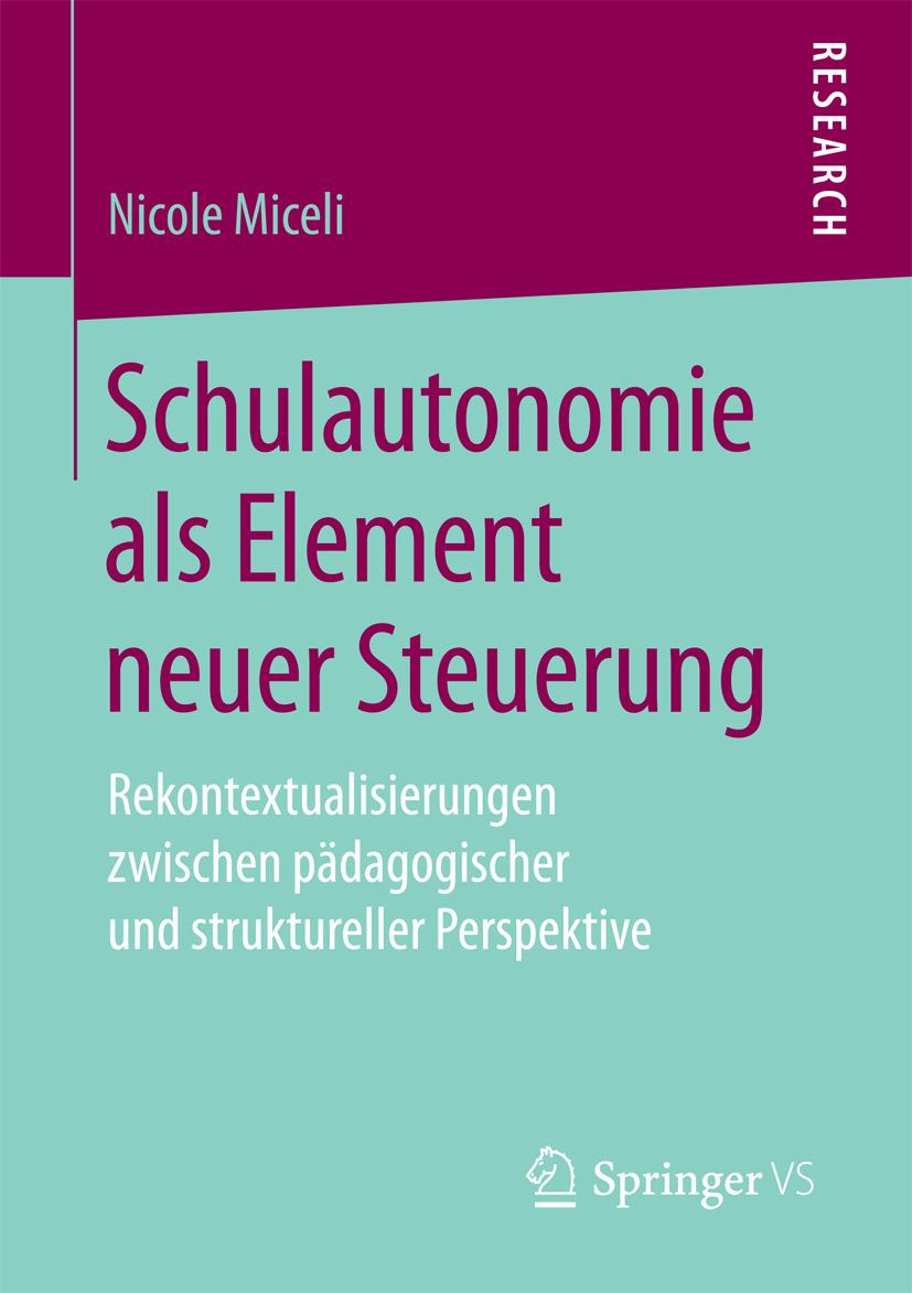 Miceli, Nicole - Schulautonomie als Element neuer Steuerung, ebook