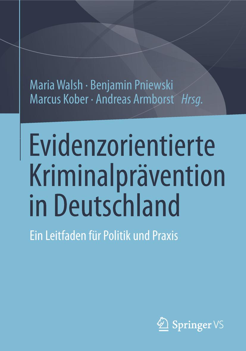 Armborst, Andreas - Evidenzorientierte Kriminalprävention in Deutschland, ebook