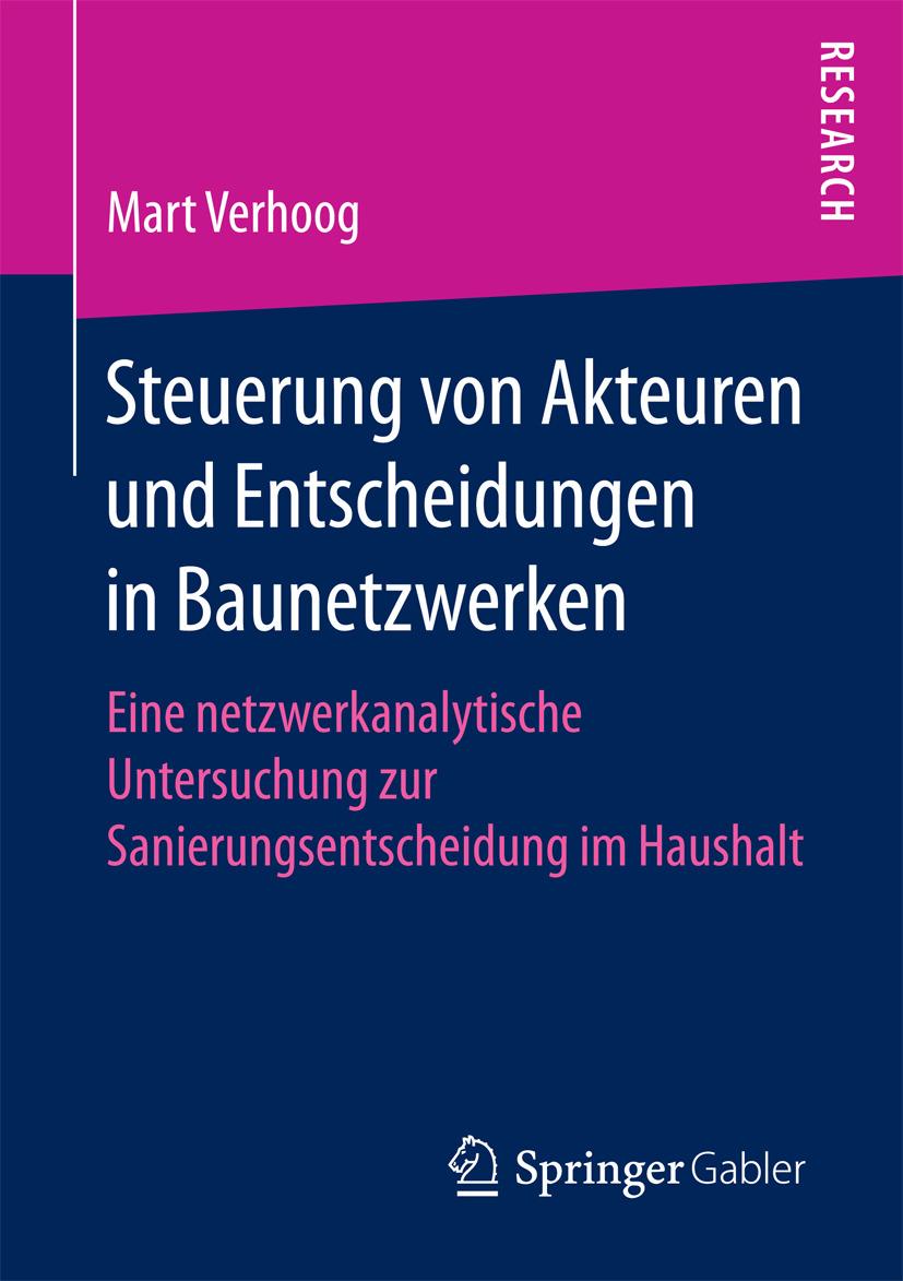 Verhoog, Mart - Steuerung von Akteuren und Entscheidungen in Baunetzwerken, ebook