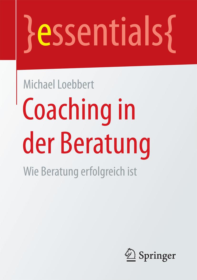 Loebbert, Michael - Coaching in der Beratung, ebook