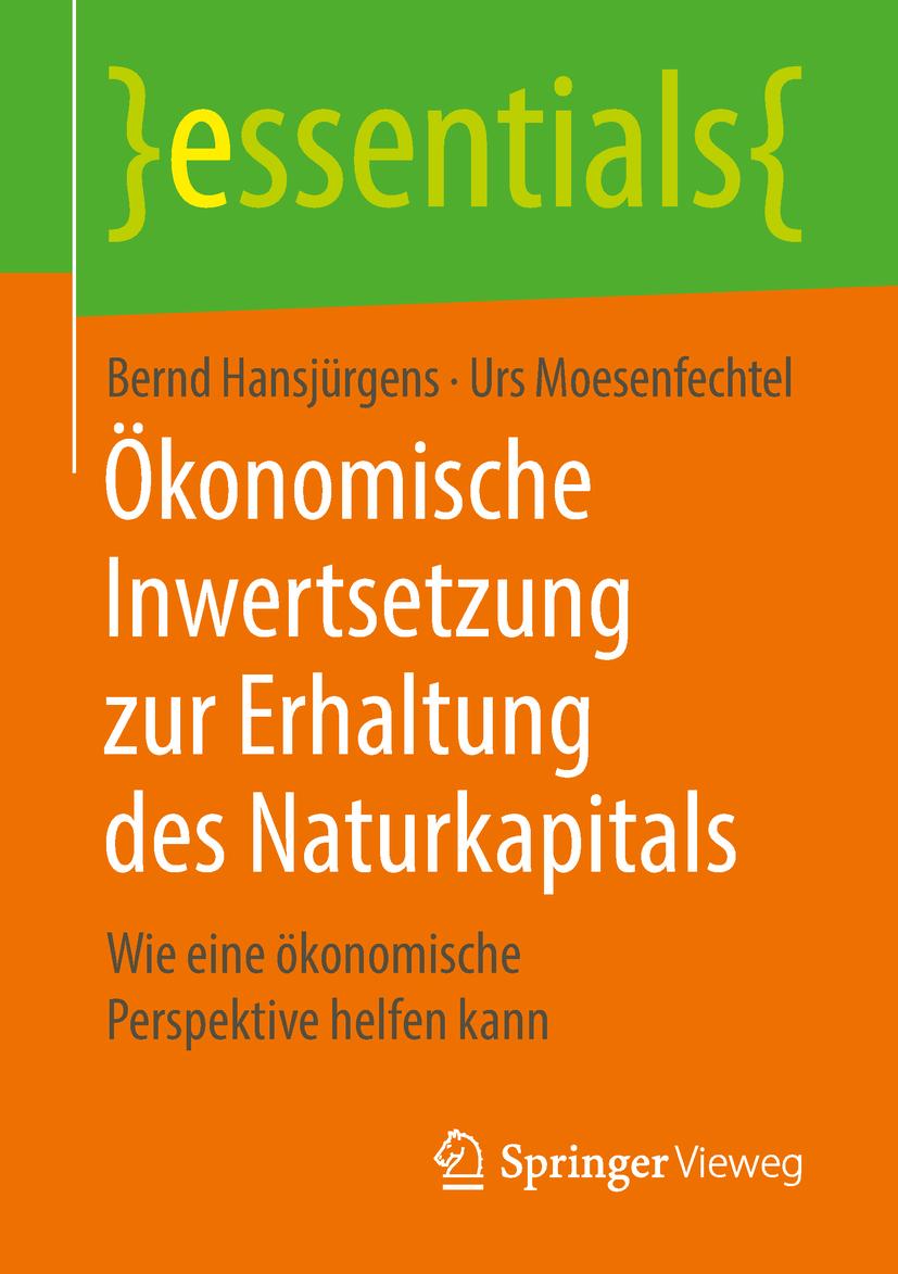 Hansjürgens, Bernd - Ökonomische Inwertsetzung zur Erhaltung des Naturkapitals, ebook