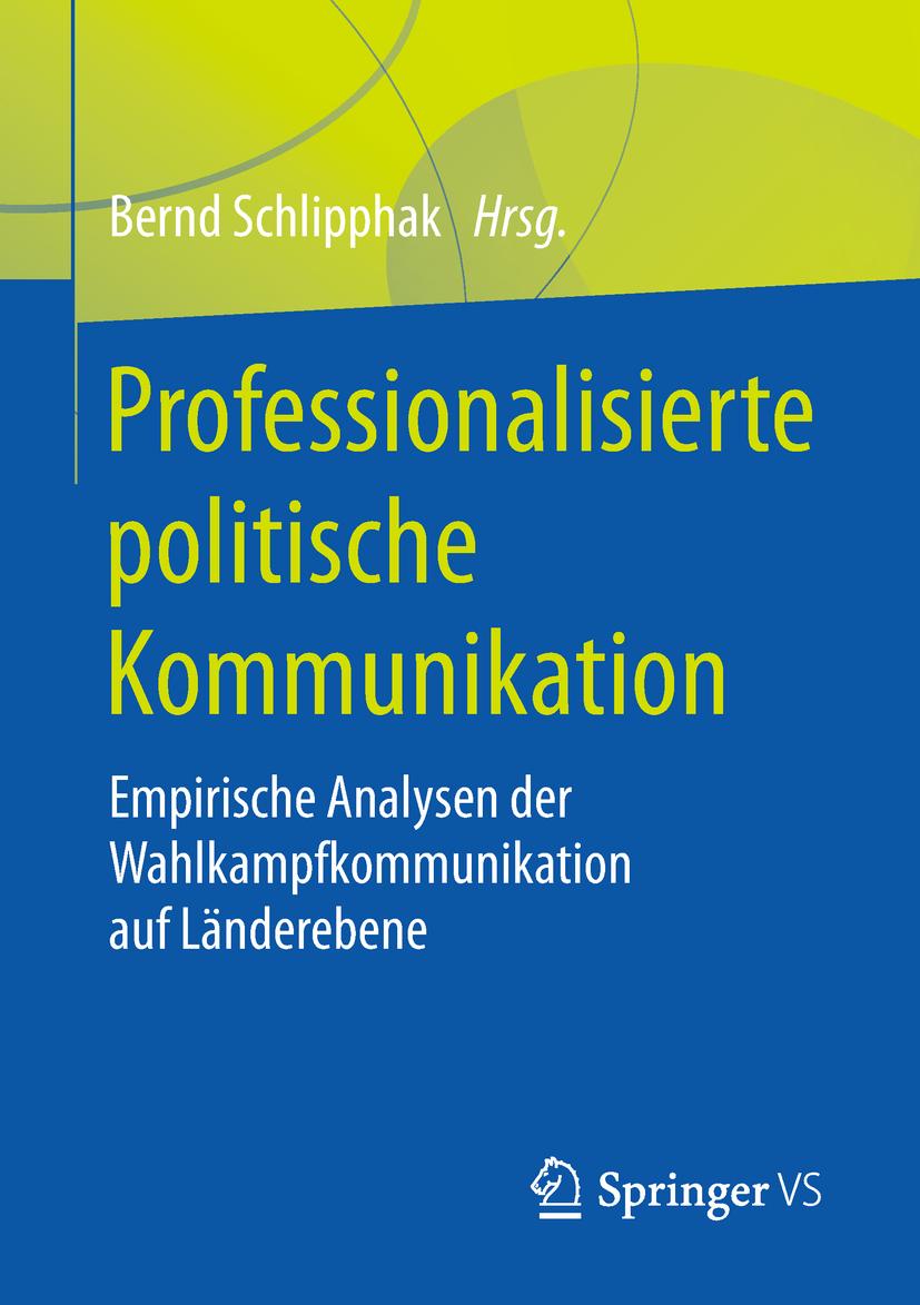 Schlipphak, Bernd - Professionalisierte politische Kommunikation, ebook