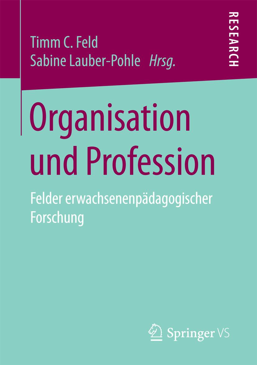 Feld, Timm C. - Organisation und Profession, ebook