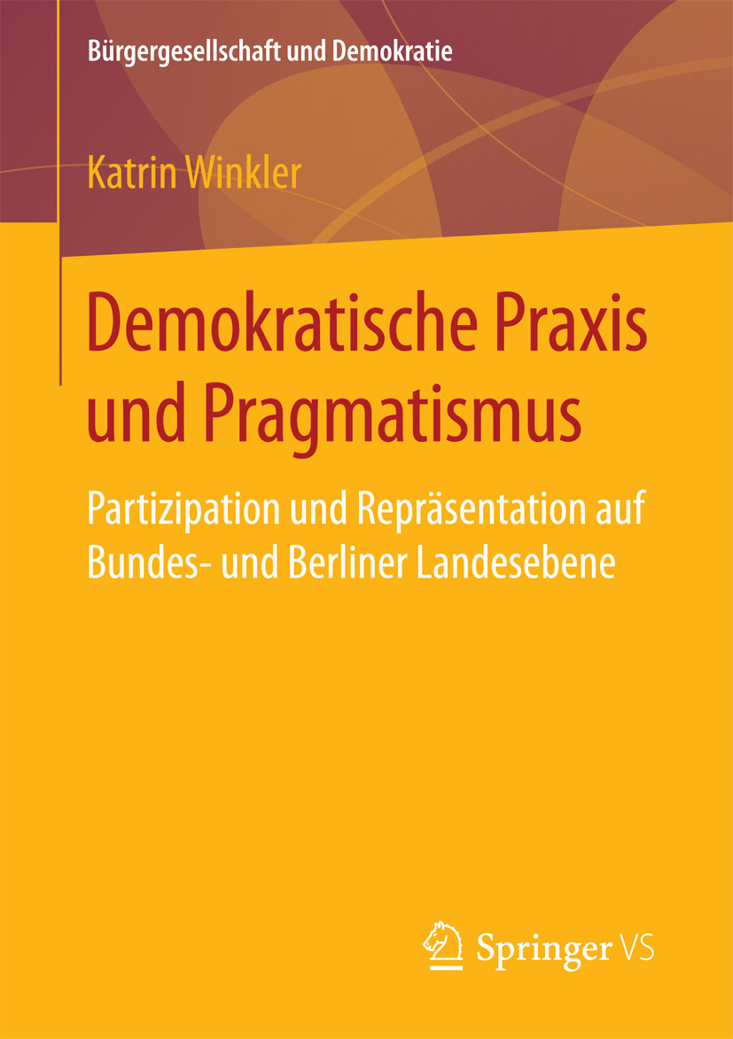 Winkler, Katrin - Demokratische Praxis und Pragmatismus, ebook
