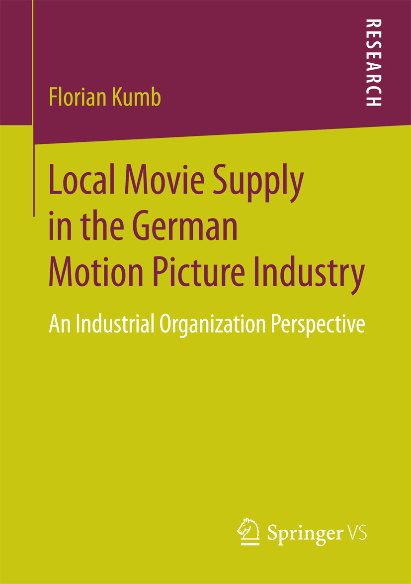 Kumb, Florian - Local Movie Supply in the German Motion Picture Industry, ebook