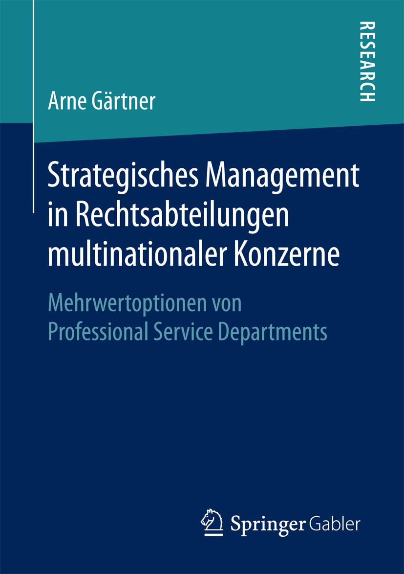 Gärtner, Arne - Strategisches Management in Rechtsabteilungen multinationaler Konzerne, ebook