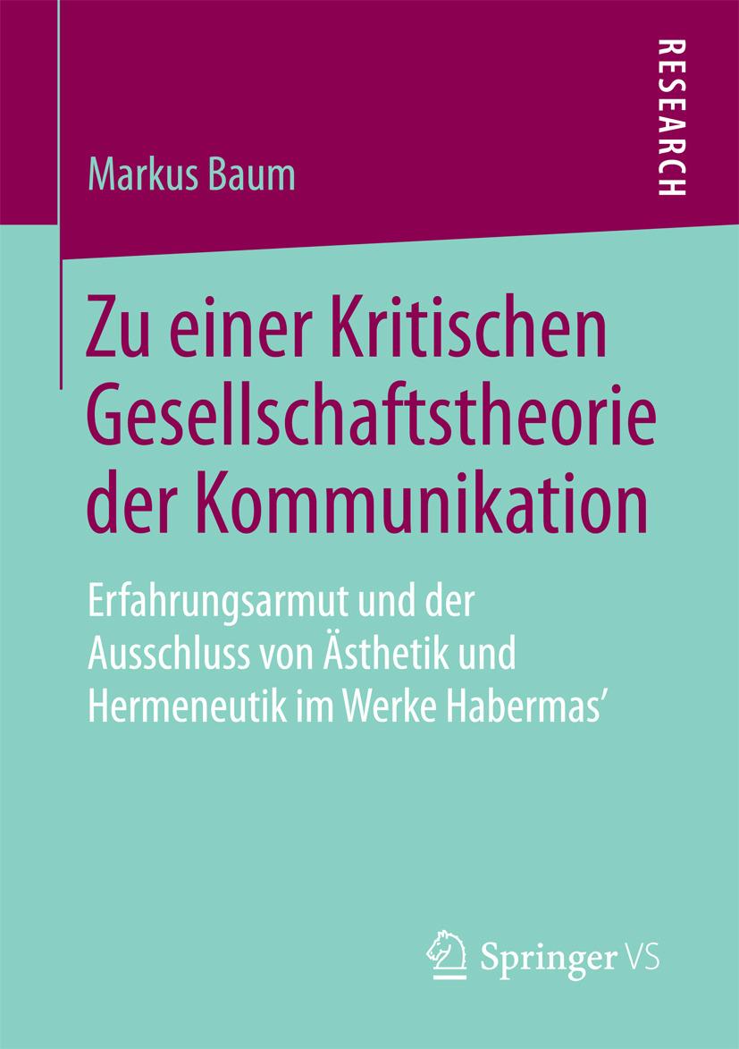 Baum, Markus - Zu einer Kritischen Gesellschaftstheorie der Kommunikation, ebook