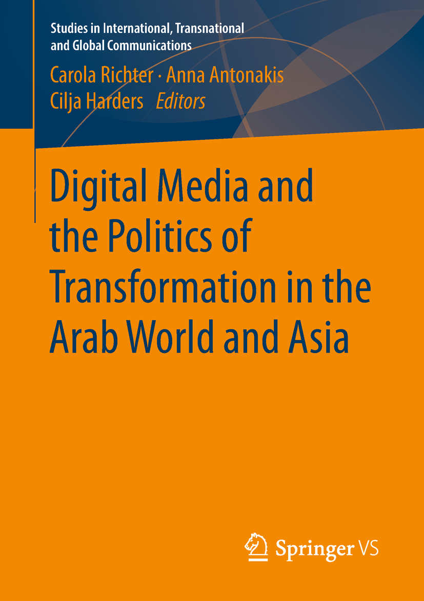 Antonakis, Anna - Digital Media and the Politics of Transformation in the Arab World and Asia, ebook