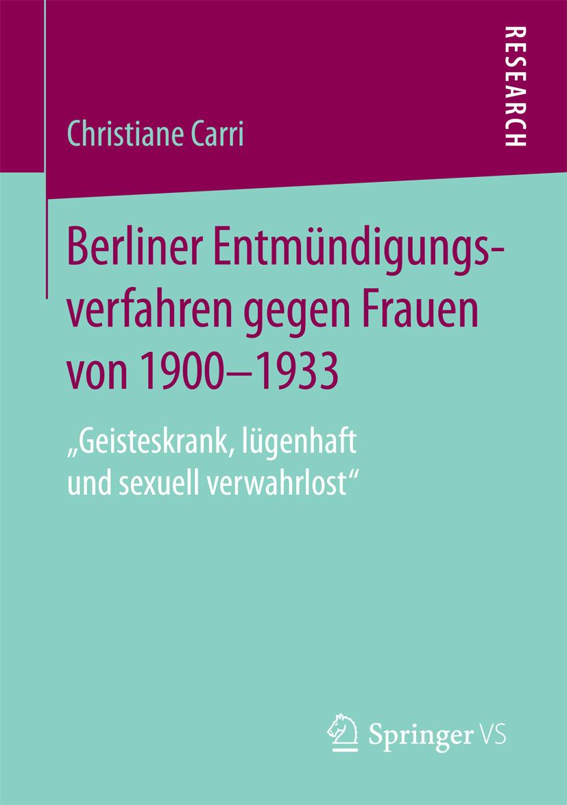 Carri, Christiane - Berliner Entmündigungsverfahren gegen Frauen von 1900-1933, ebook