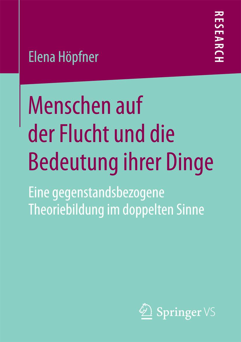Höpfner, Elena - Menschen auf der Flucht und die Bedeutung ihrer Dinge, ebook