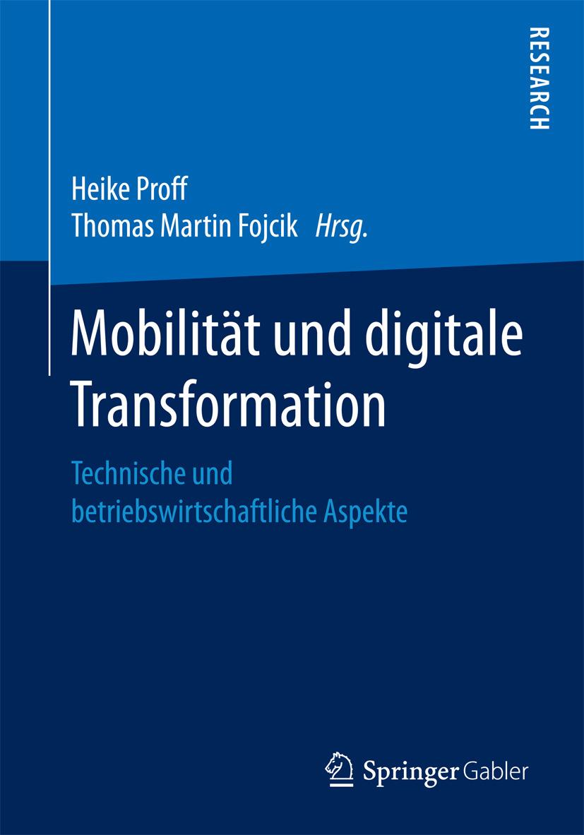 Fojcik, Thomas Martin - Mobilität und digitale Transformation, e-bok