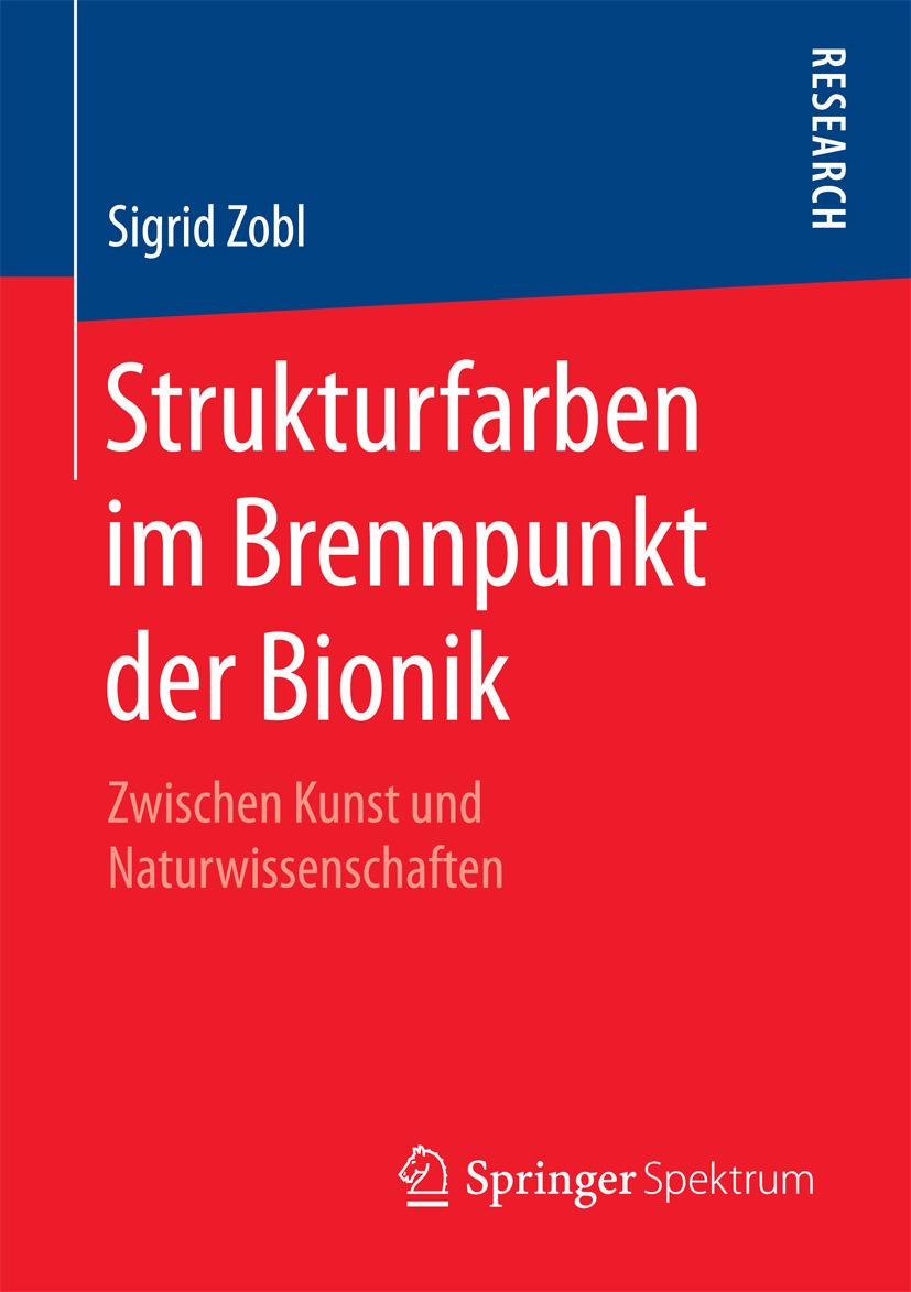 Zobl, Sigrid - Strukturfarben im Brennpunkt der Bionik, ebook