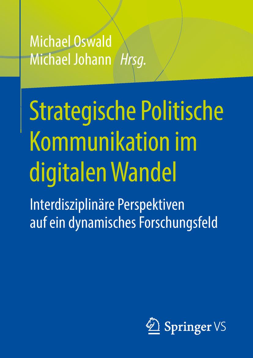 Johann, Michael - Strategische Politische Kommunikation im digitalen Wandel, ebook