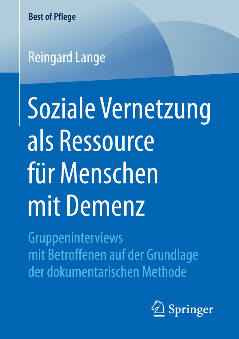 Lange, Reingard - Soziale Vernetzung als Ressource für Menschen mit Demenz, ebook