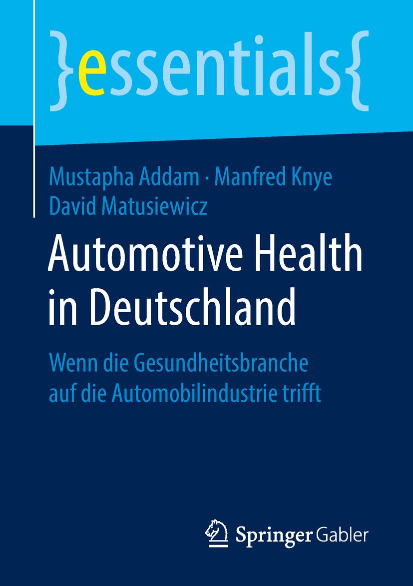 Addam, Mustapha - Automotive Health in Deutschland, ebook