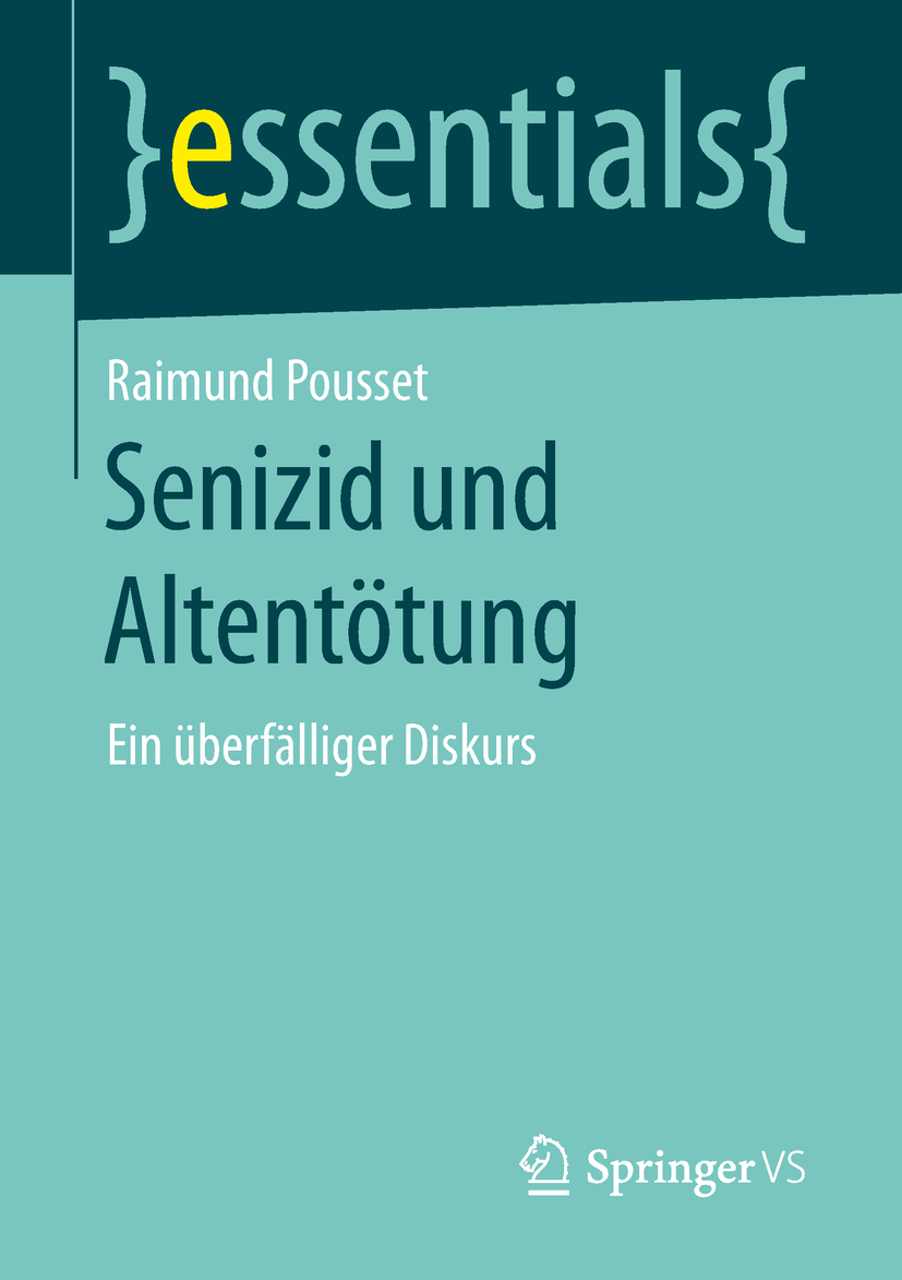 Pousset, Raimund - Senizid und Altentötung, ebook